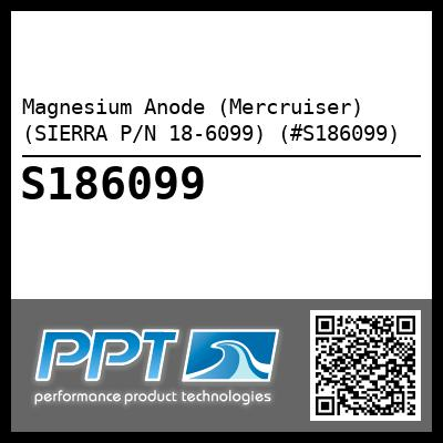 Magnesium Anode (Mercruiser) (SIERRA P/N 18-6099) (#S186099) - Click Here to See Product Details