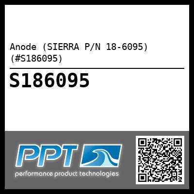 Anode (SIERRA P/N 18-6095) (#S186095) - Click Here to See Product Details