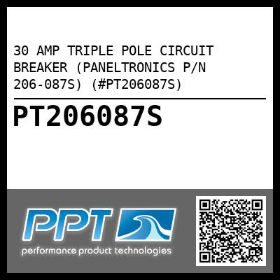30 AMP TRIPLE POLE CIRCUIT BREAKER (PANELTRONICS P/N 206-087S) (#PT206087S) - Click Here to See Product Details