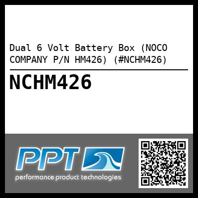 Dual 6 Volt Battery Box (NOCO COMPANY P/N HM426) (#NCHM426) - Click Here to See Product Details
