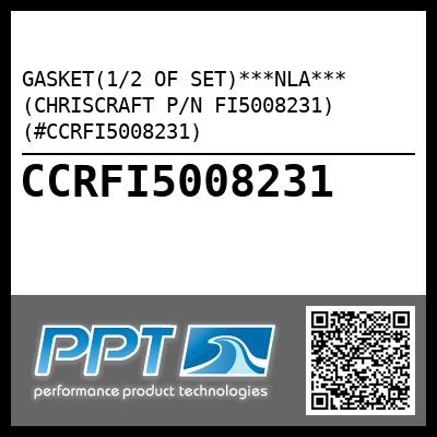 GASKET(1/2 OF SET)***NLA*** (CHRISCRAFT P/N FI5008231) (#CCRFI5008231) - Click Here to See Product Details