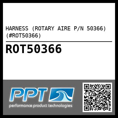 HARNESS (ROTARY AIRE P/N 50366) (#ROT50366) - Click Here to See Product Details