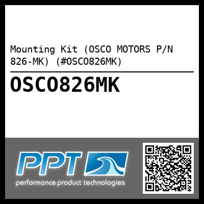 Mounting Kit (OSCO MOTORS P/N 826-MK) (#OSCO826MK) - Click Here to See Product Details