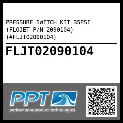 PRESSURE SWITCH KIT 35PSI (FLOJET P/N 2090104) (#FLJT02090104) - Click Here to See Product Details
