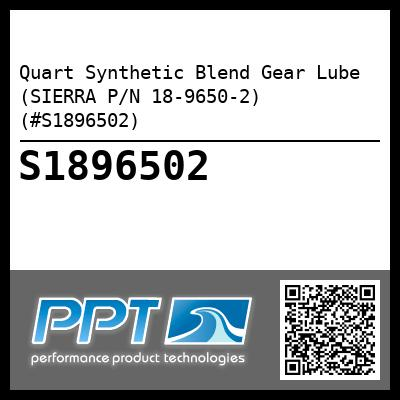 Quart Synthetic Blend Gear Lube (SIERRA P/N 18-9650-2) (#S1896502) - Click Here to See Product Details