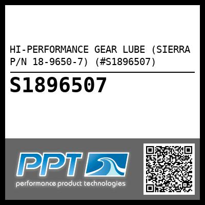 HI-PERFORMANCE GEAR LUBE (SIERRA P/N 18-9650-7) (#S1896507) - Click Here to See Product Details