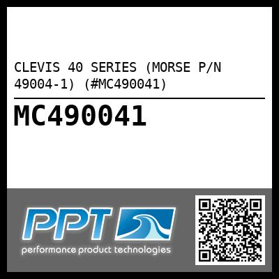 CLEVIS 40 SERIES (MORSE P/N 49004-1) (#MC490041) - Click Here to See Product Details