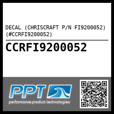 DECAL (CHRISCRAFT P/N FI9200052) (#CCRFI9200052) - Click Here to See Product Details