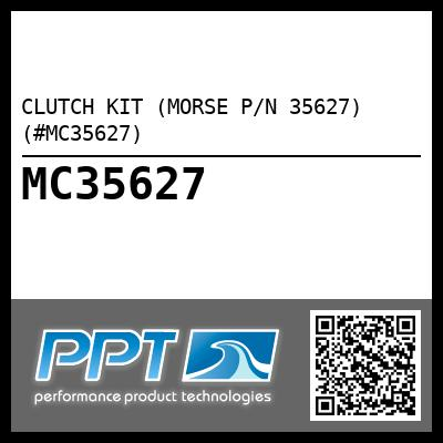CLUTCH KIT (MORSE P/N 35627) (#MC35627) - Click Here to See Product Details