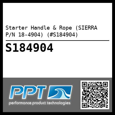 Starter Handle & Rope (SIERRA P/N 18-4904) (#S184904) - Click Here to See Product Details