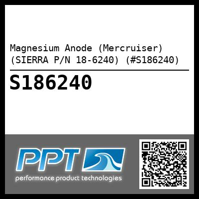 Magnesium Anode (Mercruiser) (SIERRA P/N 18-6240) (#S186240) - Click Here to See Product Details