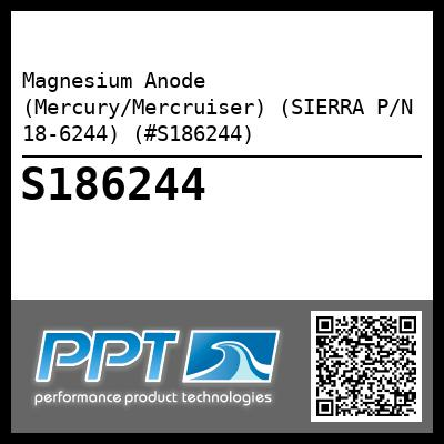 Magnesium Anode (Mercury/Mercruiser) (SIERRA P/N 18-6244) (#S186244) - Click Here to See Product Details