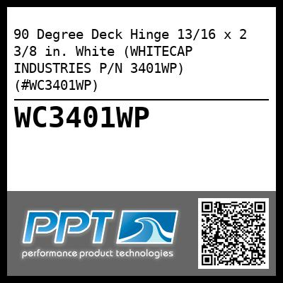 90 Degree Deck Hinge 13/16 x 2 3/8 in. White (WHITECAP INDUSTRIES P/N 3401WP) (#WC3401WP) - Click Here to See Product Details