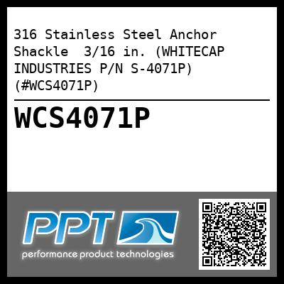316 Stainless Steel Anchor Shackle  3/16 in. (WHITECAP INDUSTRIES P/N S-4071P) (#WCS4071P) - Click Here to See Product Details