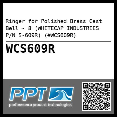 Ringer for Polished Brass Cast Bell - 8 (WHITECAP INDUSTRIES P/N S-609R) (#WCS609R) - Click Here to See Product Details