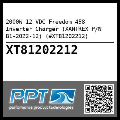 2000W 12 VDC Freedom 458 Inverter Charger (XANTREX P/N 81-2022-12) (#XT81202212) - Click Here to See Product Details