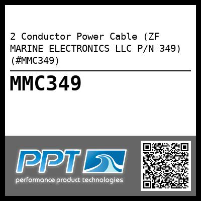 2 Conductor Power Cable (ZF MARINE ELECTRONICS LLC P/N 349) (#MMC349) - Click Here to See Product Details