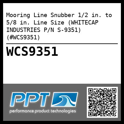 Mooring Line Snubber 1/2 in. to 5/8 in. Line Size (WHITECAP INDUSTRIES P/N S-9351) (#WCS9351)
