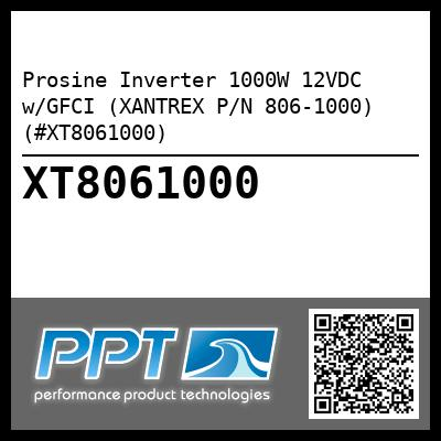 Prosine Inverter 1000W 12VDC w/GFCI (XANTREX P/N 806-1000) (#XT8061000) - Click Here to See Product Details