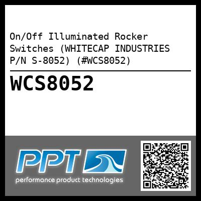 On/Off Illuminated Rocker Switches (WHITECAP INDUSTRIES P/N S-8052) (#WCS8052)