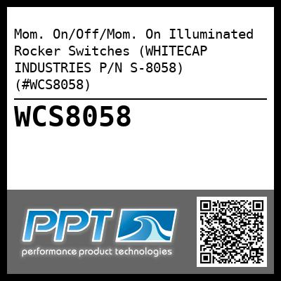 Mom. On/Off/Mom. On Illuminated Rocker Switches (WHITECAP INDUSTRIES P/N S-8058) (#WCS8058)