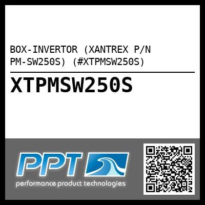 BOX-INVERTOR (XANTREX P/N PM-SW250S) (#XTPMSW250S) - Click Here to See Product Details