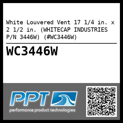 White Louvered Vent 17 1/4 in. x 2 1/2 in. (WHITECAP INDUSTRIES P/N 3446W) (#WC3446W)