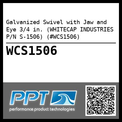 Galvanized Swivel with Jaw and Eye 3/4 in. (WHITECAP INDUSTRIES P/N S-1506) (#WCS1506)