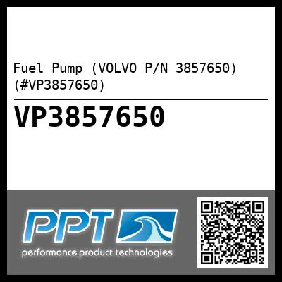 Fuel Pump (VOLVO P/N 3857650) (#VP3857650)