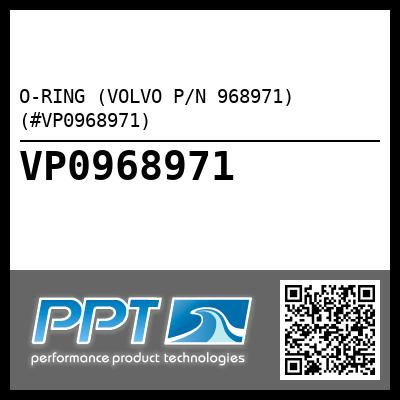 O-RING (VOLVO P/N 968971) (#VP0968971)
