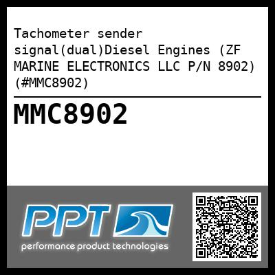 Tachometer sender signal(dual)Diesel Engines (ZF MARINE ELECTRONICS LLC P/N 8902) (#MMC8902) - Click Here to See Product Details