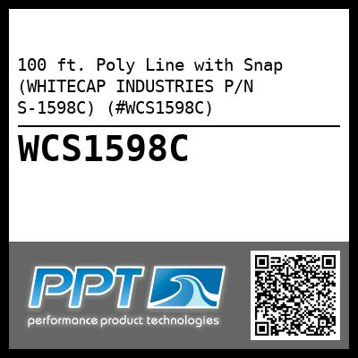 100 ft. Poly Line with Snap (WHITECAP INDUSTRIES P/N S-1598C) (#WCS1598C)