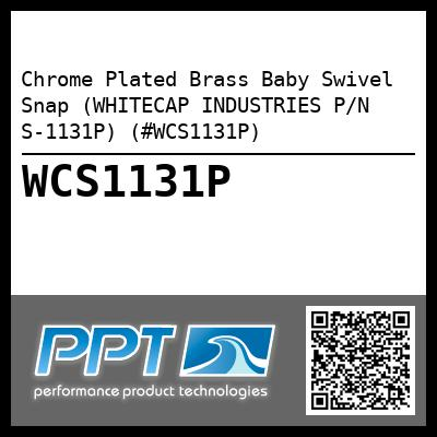 Chrome Plated Brass Baby Swivel Snap (WHITECAP INDUSTRIES P/N S-1131P) (#WCS1131P)
