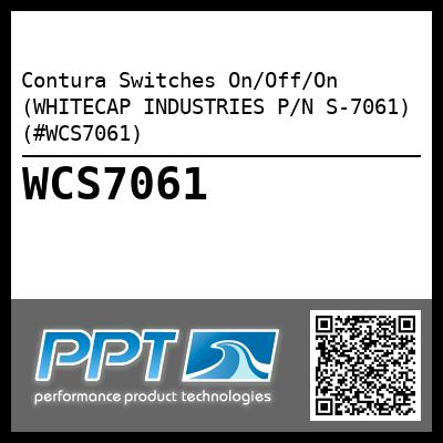 Contura Switches On/Off/On (WHITECAP INDUSTRIES P/N S-7061) (#WCS7061)