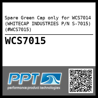 Spare Green Cap only for WCS7014 (WHITECAP INDUSTRIES P/N S-7015) (#WCS7015)