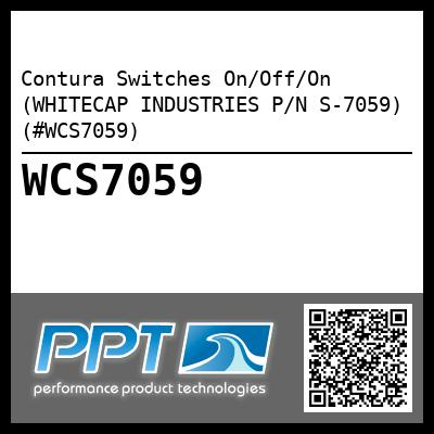 Contura Switches On/Off/On (WHITECAP INDUSTRIES P/N S-7059) (#WCS7059)