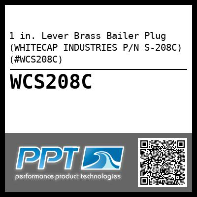 1 in. Lever Brass Bailer Plug (WHITECAP INDUSTRIES P/N S-208C) (#WCS208C)