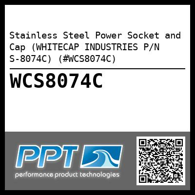 Stainless Steel Power Socket and Cap (WHITECAP INDUSTRIES P/N S-8074C) (#WCS8074C)