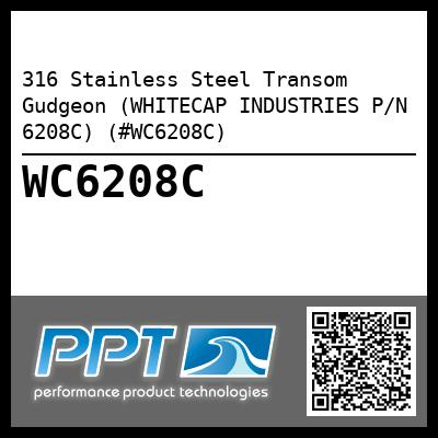 316 Stainless Steel Transom Gudgeon (WHITECAP INDUSTRIES P/N 6208C) (#WC6208C)