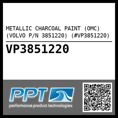 METALLIC CHARCOAL PAINT (OMC) (VOLVO P/N 3851220) (#VP3851220)
