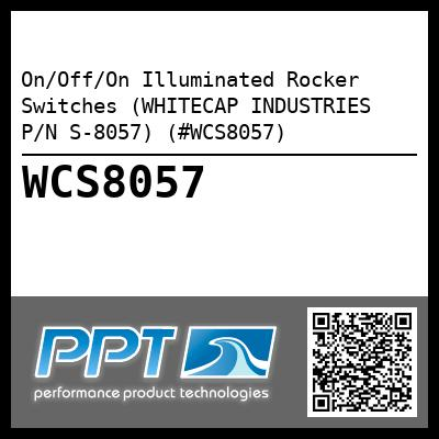 On/Off/On Illuminated Rocker Switches (WHITECAP INDUSTRIES P/N S-8057) (#WCS8057)