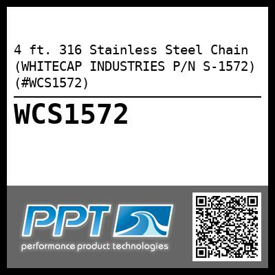 4 ft. 316 Stainless Steel Chain (WHITECAP INDUSTRIES P/N S-1572) (#WCS1572)
