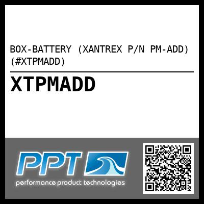 BOX-BATTERY (XANTREX P/N PM-ADD) (#XTPMADD)