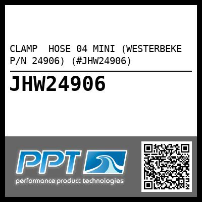 CLAMP  HOSE 04 MINI (WESTERBEKE P/N 24906) (#JHW24906)