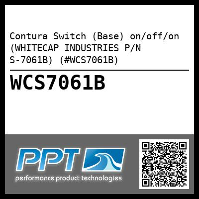 Contura Switch (Base) on/off/on (WHITECAP INDUSTRIES P/N S-7061B) (#WCS7061B)