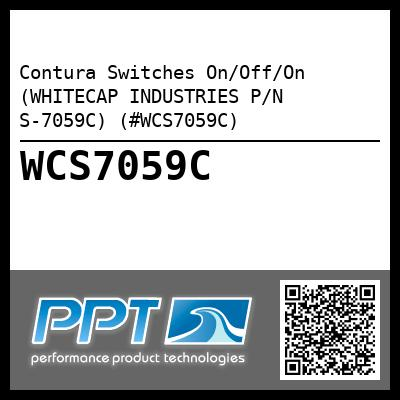 Contura Switches On/Off/On (WHITECAP INDUSTRIES P/N S-7059C) (#WCS7059C)