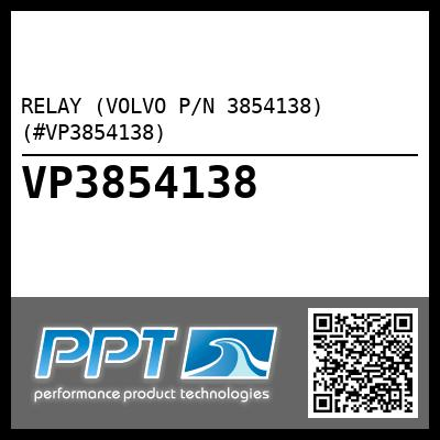RELAY (VOLVO P/N 3854138) (#VP3854138)