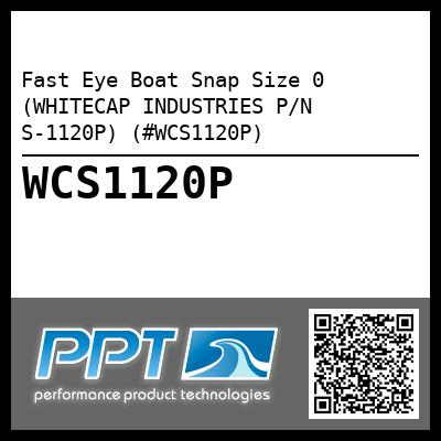 Fast Eye Boat Snap Size 0 (WHITECAP INDUSTRIES P/N S-1120P) (#WCS1120P)