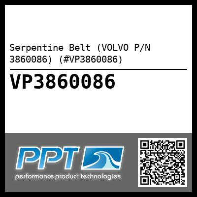 Serpentine Belt (VOLVO P/N 3860086) (#VP3860086)