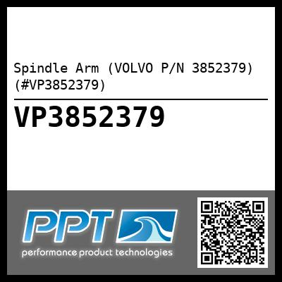 Spindle Arm (VOLVO P/N 3852379) (#VP3852379)
